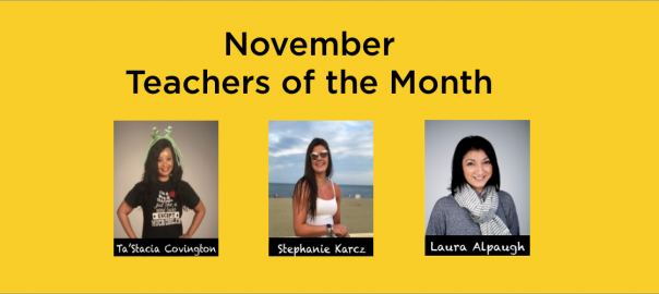 November Teachers of the Month!